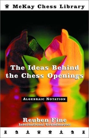 Ideas Behind the Chess Openings: Algebraic Edition 9780812917567