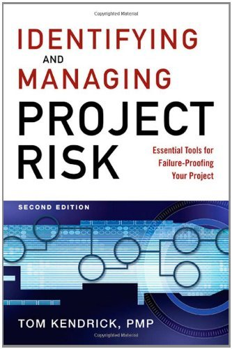 Identifying and Managing Project Risk: Essential Tools for Failure-Proofing Your Project 9780814413401