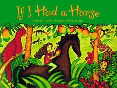 If I Had a Horse 9780811811125