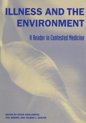 Illness and the Environment: A Reader in Contested Medicine 9780814747292