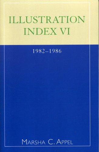Illustration Index VI: 1982-1986 9780810847125