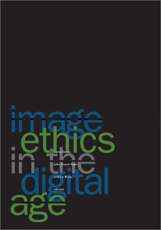 Image Ethics in the Digital Age 9780816638253