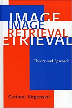 Image Retrieval: Theory and Research 9780810847347