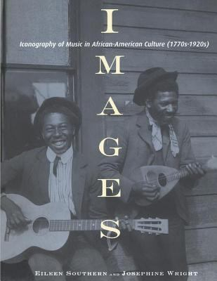 Images: Iconography of Music in African-American Culture (1770s-1920s) 9780815328759