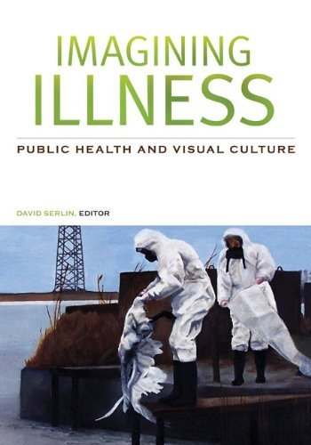 Imagining Illness: Public Health and Visual Culture 9780816648238