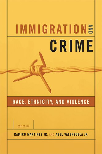 Immigration and Crime: Race, Ethnicity, and Violence 9780814757048