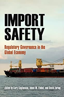 Import Safety: Regulatory Governance in the Global Economy 9780812242225
