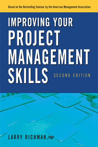 Improving Your Project Management Skills 9780814417287