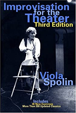 Improvisation for the Theater - 3rd Edition