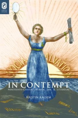 In Contempt: Nineteenth-Century Women, Law, and Literature 9780814211786