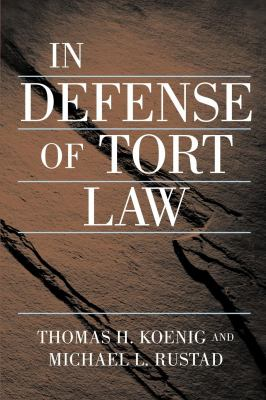 In Defense of Tort Law 9780814747582