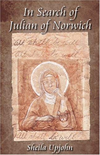 In Search of Julian of Norwich 9780819222800