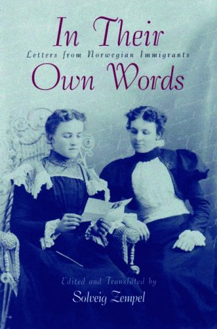 In Their Own Words: Letters from Norwegian Immigrants 9780816618583
