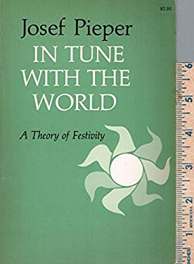 In Tune with the World: A Theory of Festivity
