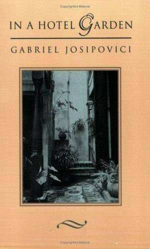 In a Hotel Garden Gabriel Joaipovici and Gabriel Josipovici