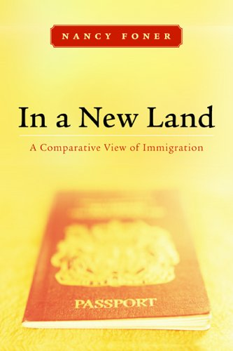 In a New Land: A Comparative View of Immigration 9780814727454