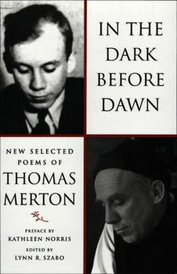 In the Dark Before Dawn: New Selected Poems 9780811216135
