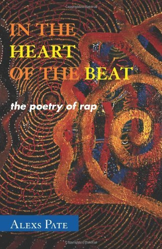 In the Heart of the Beat: The Poetry of Rap 9780810860087