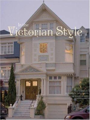 In the Victorian Style 9780811853606