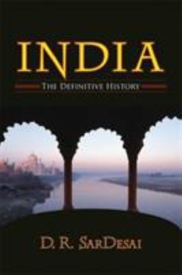 India: The Definitive History