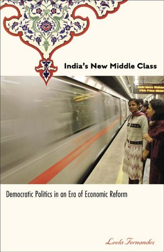 India's New Middle Class: Democratic Politics in an Era of Economic Reform 9780816649280