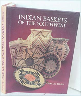 Indian Baskets of the Southwest 9780816508112