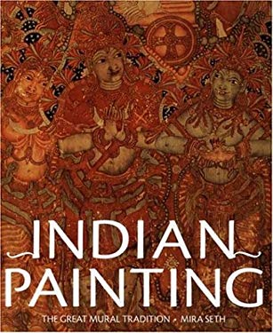 Indian Painting: The Great Mural Tradition 9780810955363