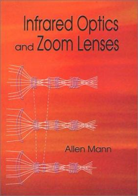Infrared Optics and Zoom Lenses 9780819435101
