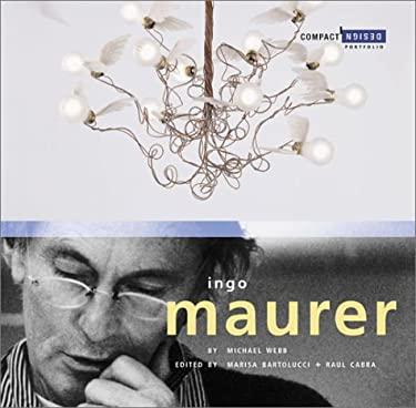 Ingo Maurer: Compact Design Portfolio 9780811834162