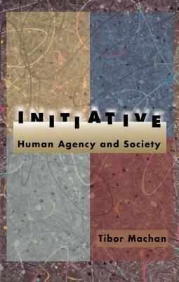 Initiative: Human Agency 9780817997625