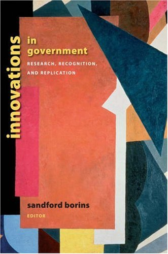 Innovations in Government: Research, Recognition, and Replication 9780815713777