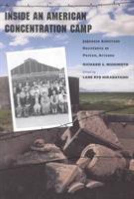 Inside an American Concentration Camp: Japanese American Resistance at Poston, Arizona 9780816515639