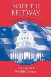 Inside the Beltway: A Guide to Washington Reporting 3429457
