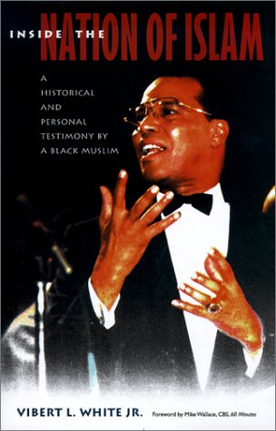 Inside the Nation of Islam: A Historical and Personal Testimony of a Black Muslim 9780813020822