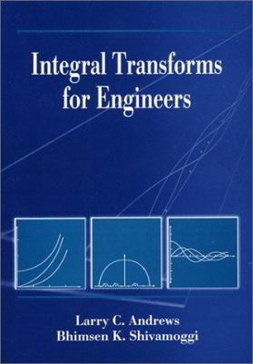 Integral Transforms for Engineers 9780819432322