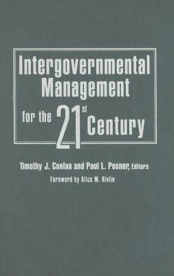 Intergovernmental Management for the Twenty-First Century 9780815715429