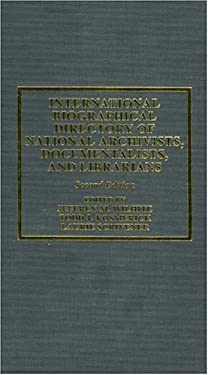 International Biographical Directory of National Archivists, Documentalists, and: 2nd Ed. 9780810837805