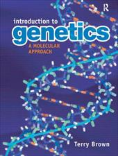 Introduction to Genetics: A Molecular Approach 13781447
