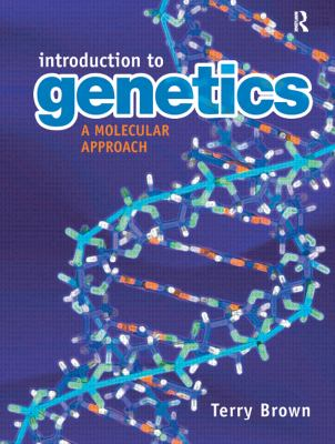 Introduction to Genetics: A Molecular Approach 9780815365099