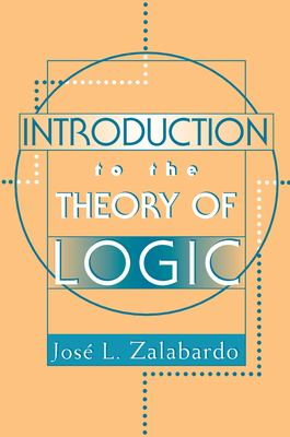 Introduction to the Theory of Logic 9780813366029