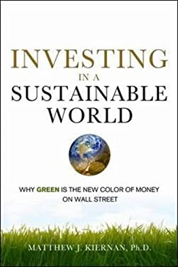 Investing in a Sustainable World: Why Green Is the New Color of Money on Wall Street
