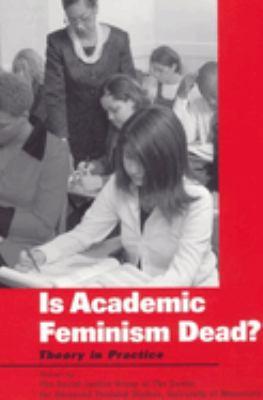Is Academic Feminism Dead? 9780814727058