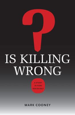 Is Killing Wrong?: A Study in Pure Sociology 9780813933047