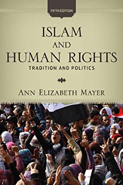 Islam and Human Rights: Tradition and Politics 9780813344676