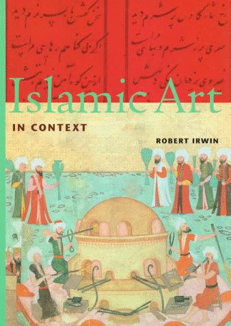 Islamic Art in Context (Perspectives) (Trade Version) 9780810927100