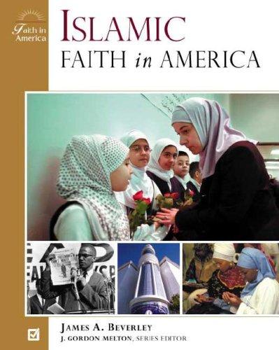 Islamic Faith in America 9780816049837