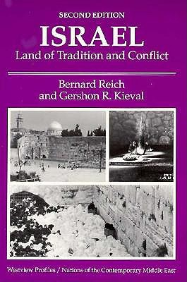 Israel: Land of Tradition and Conflict, Second Edition 9780813382227