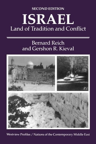 Israel: Land of Tradition and Conflict, Second Edition 9780813382234