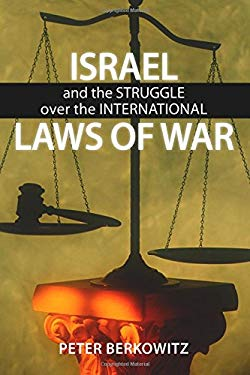 Israel and the Struggle Over the International Laws of War 9780817914349