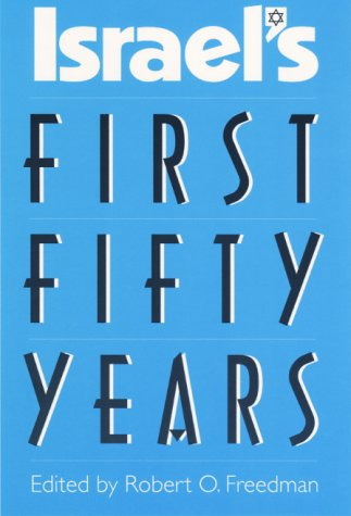 Israel's First Fifty Years 9780813018195